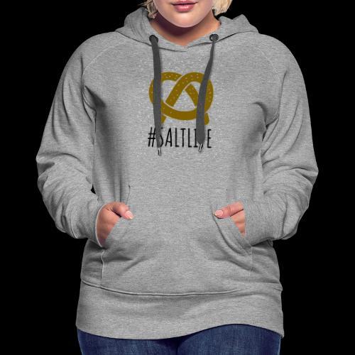 #SaltLife | Pretzel - Women's Premium Hoodie