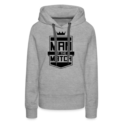Man of the Match - Women's Premium Hoodie