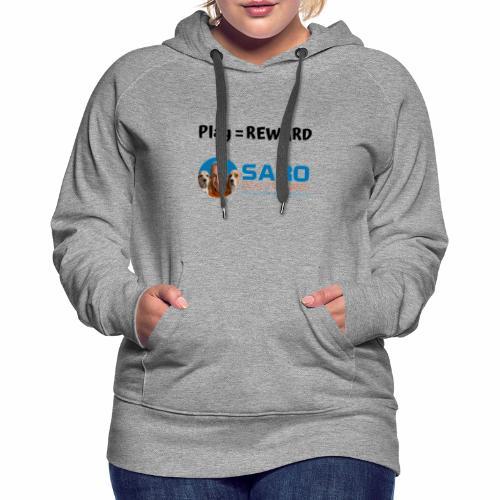 Play means reward - Women's Premium Hoodie
