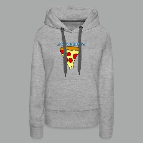 I love pizza - Women's Premium Hoodie