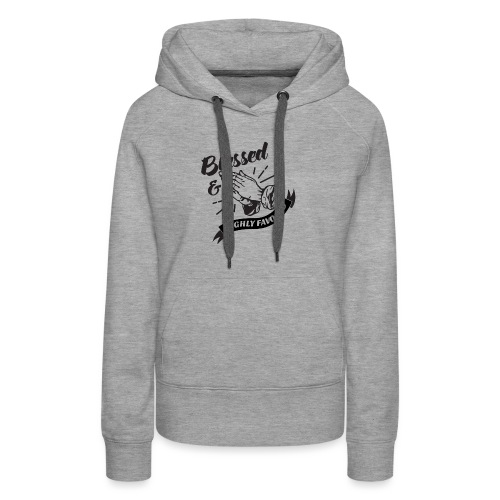Blessed and Highly Favored (Flag w/ Black Letters) - Women's Premium Hoodie