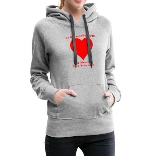 1Million4Covid - Women's Premium Hoodie