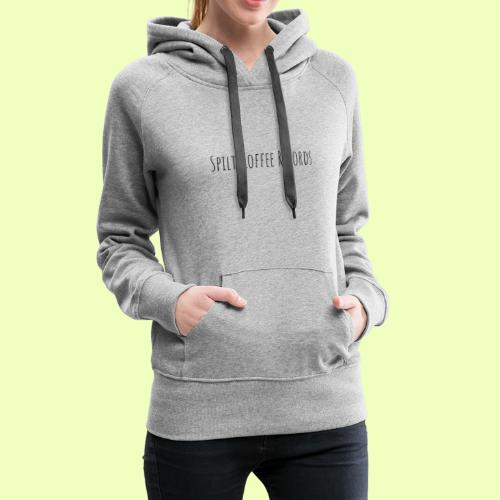 Spilt Coffee Merch - Women's Premium Hoodie