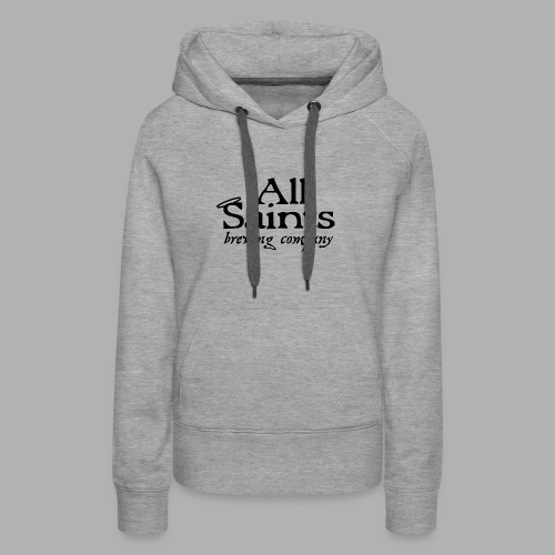 All Saints Logo Black - Women's Premium Hoodie