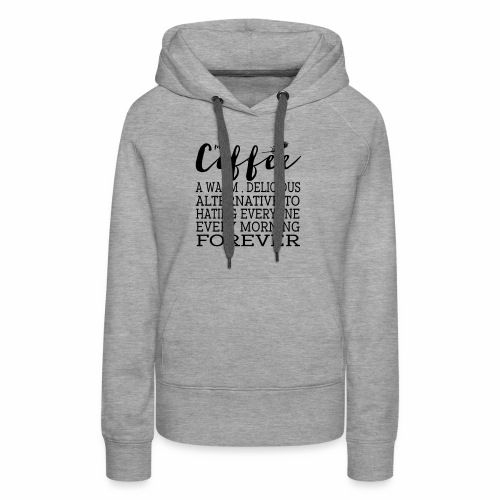 My Coffee - Women's Premium Hoodie