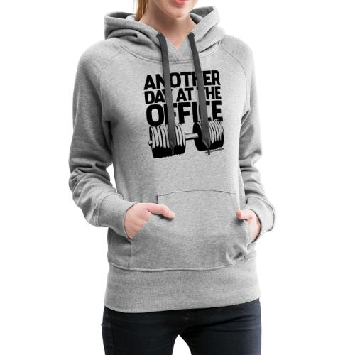 Another Day at the Office - Gym Motivation - Women's Premium Hoodie