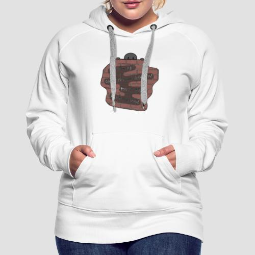 Speak Down. - Women's Premium Hoodie