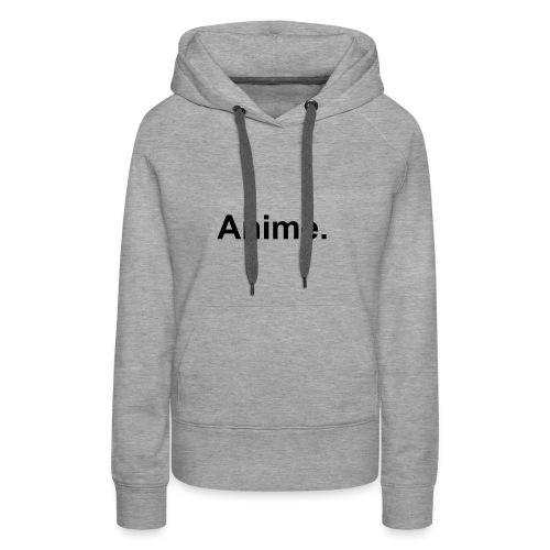 Anime - Women's Premium Hoodie