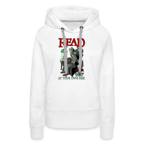 Read At Your Own Risk - Miskatonic U - Women's Premium Hoodie