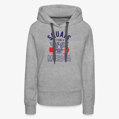 Squats For Merica v2 - Women's Premium Hoodie