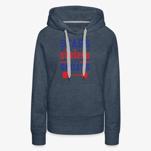 Stars, Stripes And Squats - Women's Premium Hoodie