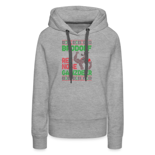Brodolf The Red Nose Gainzdeer - Women's Premium Hoodie