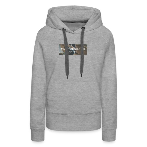 Wear yourself out - Women's Premium Hoodie