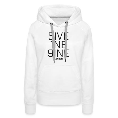 5IVE 1NE 9INE - Women's Premium Hoodie