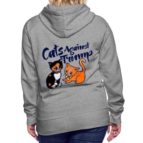cats against trump - Women's Premium Hoodie