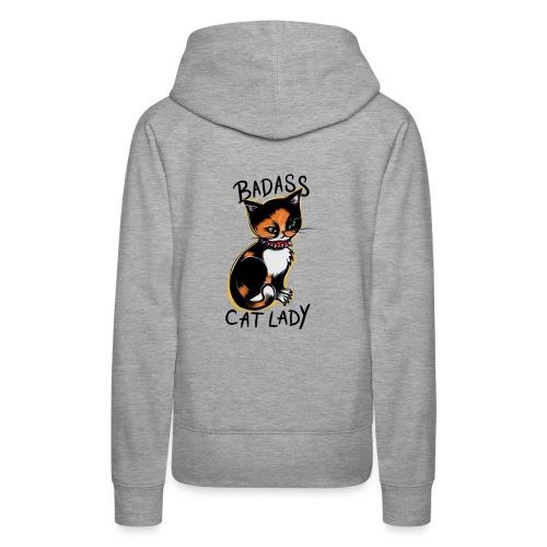 Badass cat lady - Women's Premium Hoodie