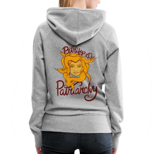 Petrify the patriarchy - Women's Premium Hoodie
