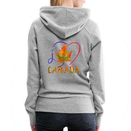 J'AIME LE CANADA - Molleton à capuche Premium pour femmes