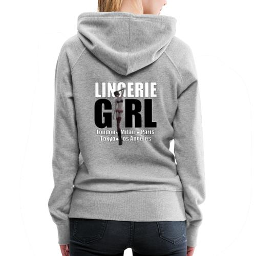 The Fashionable Woman - Lingerie Girl - Women's Premium Hoodie