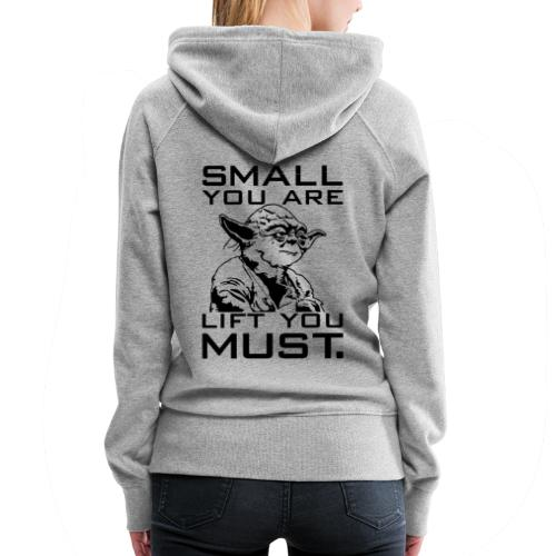 Small You Are Gym Motivation - Women's Premium Hoodie