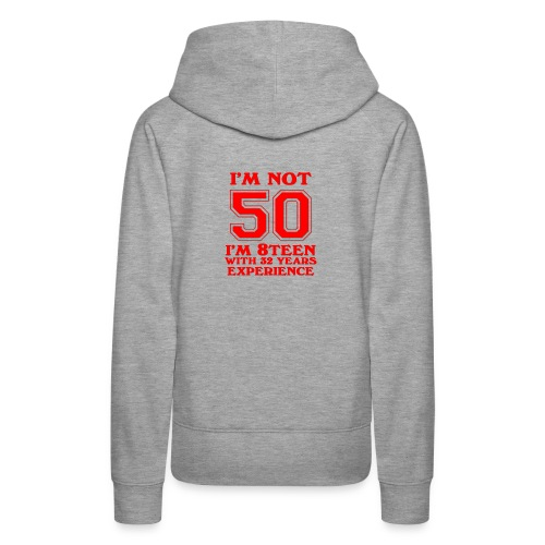 8teen red not 50 - Women's Premium Hoodie