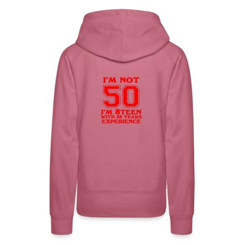 8teen red not 50 - Women's Premium Hoodie