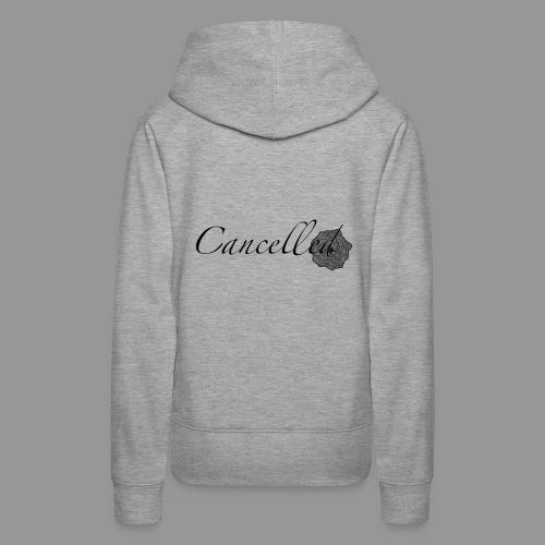 Cancelled - Women's Premium Hoodie