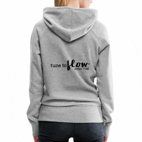 Tune to Flow - Design 3 - Women's Premium Hoodie
