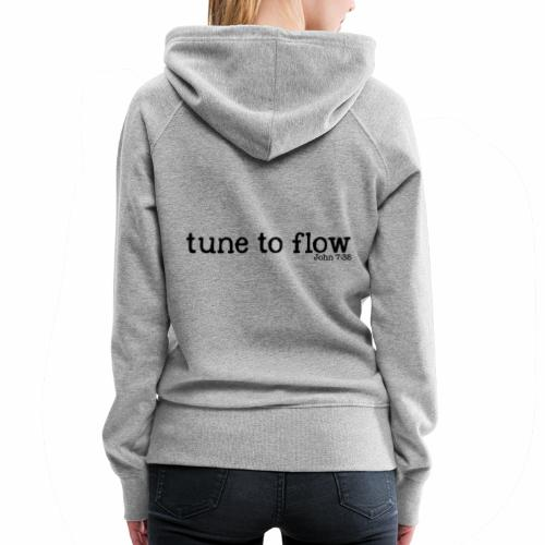 Tune to Flow - Design 2 - Women's Premium Hoodie