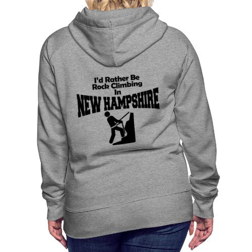 Rock Climbing New Hampshire - Women's Premium Hoodie