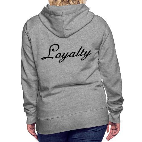 Loyalty Brand Items - Black Color - Women's Premium Hoodie