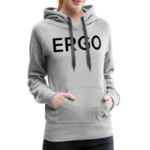 ERGO - Women's Premium Hoodie