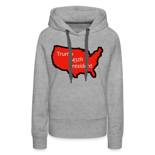Trump 45th President (Bold Red USA) - Women's Premium Hoodie