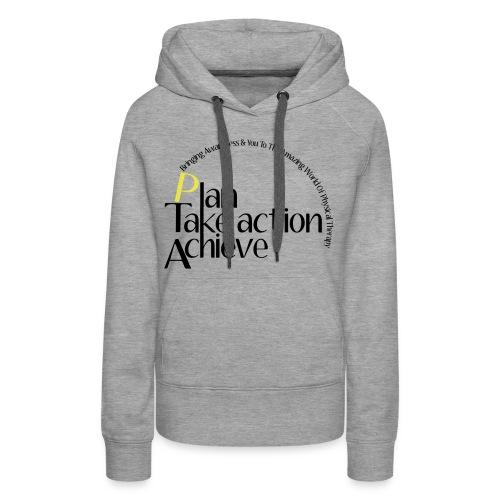 Plan-Take Action-Achieve - Women's Premium Hoodie