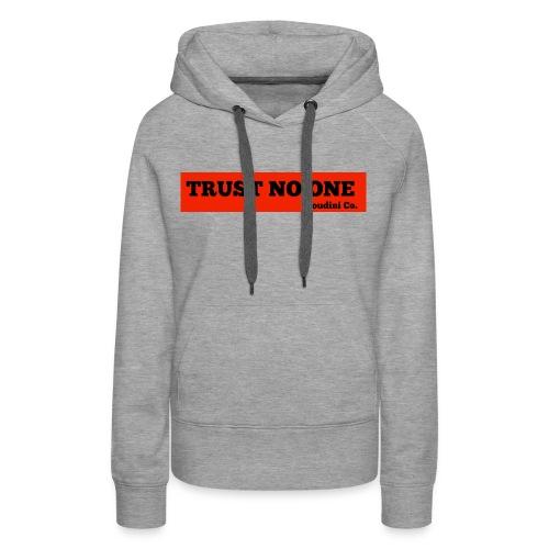 Trust No One - Women's Premium Hoodie
