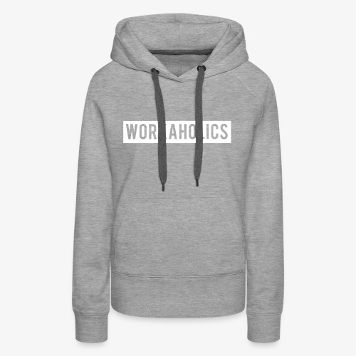 Workaholics Negative Text Logo - Women's Premium Hoodie
