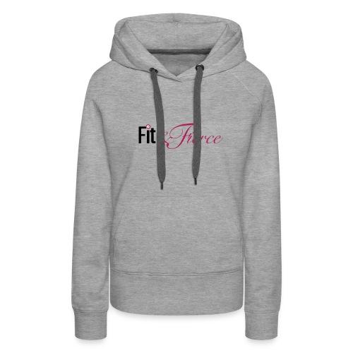 Fit Fierce - Women's Premium Hoodie