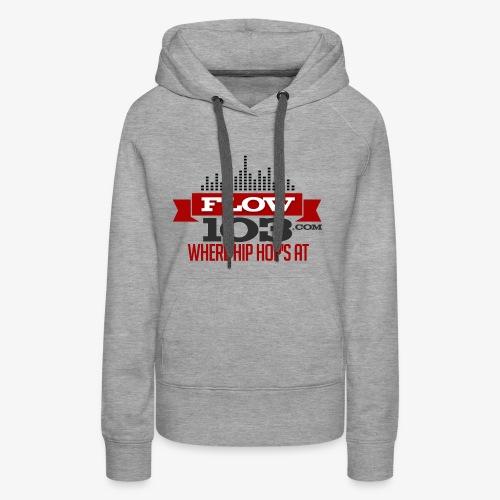 FLOW 103 - Women's Premium Hoodie