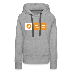 Bitcoin Accepted Here Logo Symbol Cryptocurrency - Women's Premium Hoodie