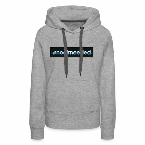 No Air Needed - Women's Premium Hoodie