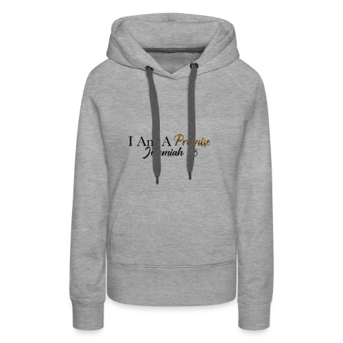 I Am A Promise - Women's Premium Hoodie