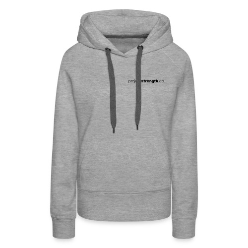 projectstrength.co - plain logo - black - Women's Premium Hoodie