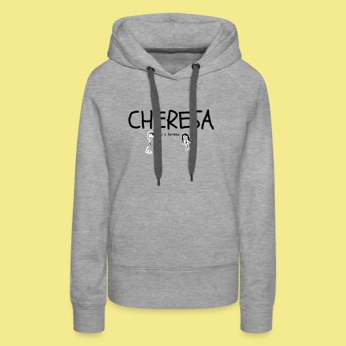 cheresa hoodies and shirts - Women's Premium Hoodie