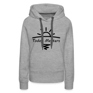 Today Matters Logo - Black - Women's Premium Hoodie