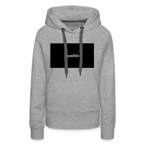 Humble. - Women's Premium Hoodie