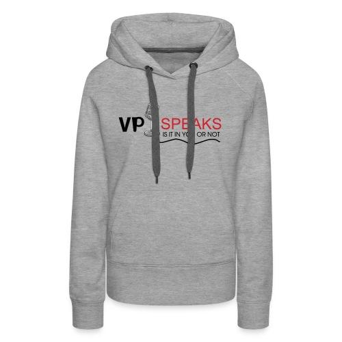V P Speaks Logo Print - Women's Premium Hoodie
