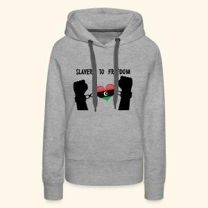SLAVERY TO FREEDOM - Women's Premium Hoodie