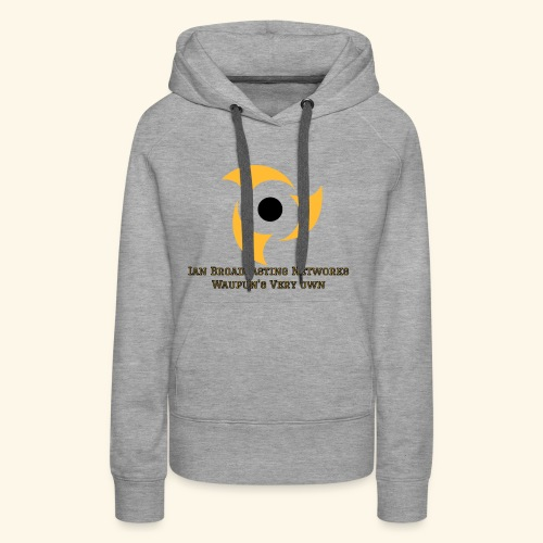 Official Grey Color Apparel Waupun's Very Own IBN - Women's Premium Hoodie
