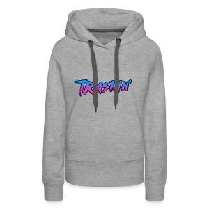 Trashin BIG Hoodies - Women's Premium Hoodie