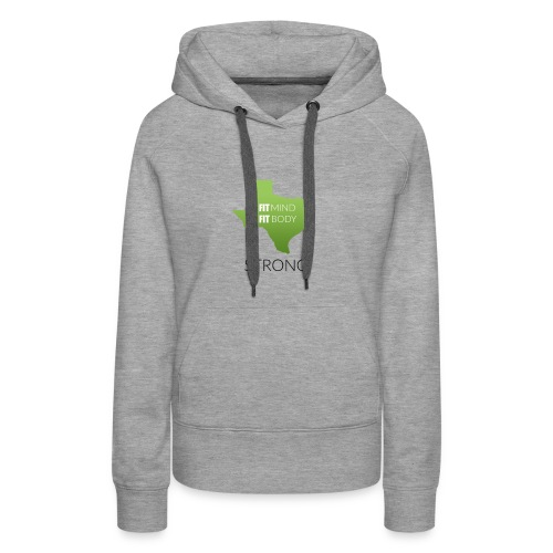 fit mind fit body strong - Women's Premium Hoodie